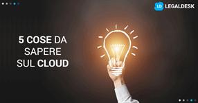 5 cose che devi sapere su un gestionale in cloud come avvocato