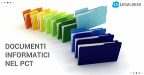 Le tipologie di documenti informatici in uso nel PCT