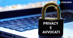 Privacy e studi legali: la gestisci correttamente?