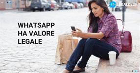 I messaggi di whatsapp hanno valore legale?