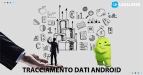 Il tracciamento dei dati nei sistemi Android