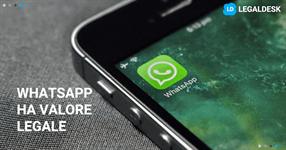 Messaggi WhatsApp prove documentali