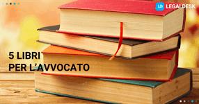 5 libri per migliorare la professione dell'avvocato