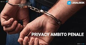 Privacy e profilazione in ambito penale