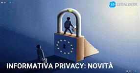 Informativa privacy: novità e tecniche di redazione alla luce del GDPR