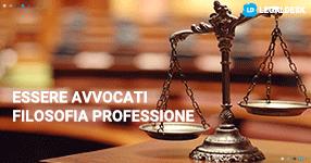Essere avvocati. Filosofia di una professione
