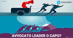 Avvocato leader o avvocato capo?