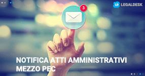 Notifica atti amministrativi mezzo PEC