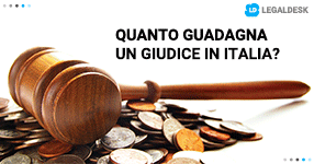 Quanto guadagna un giudice in Italia?