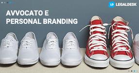 Avvocati e Personal Branding: principi generali, fare e non fare
