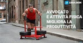 Avvocato, usa del tempo per l'attività fisica, migliora la produttività