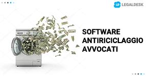 Software antiriciclaggio per avvocati: come funziona?