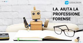 Intelligenza Artificiale aiuterà la professione forense
