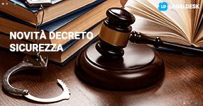 Decreto sicurezza: le novità del maxiemendamento