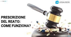 Prescrizione del reato: come funziona?