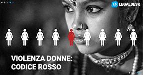 Violenza sulle donne ed il Codice Rosso