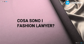 Fashion lawyer, cosa sono?