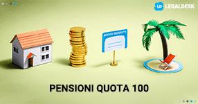 Pensioni quota 100: cosa ci aspetta?